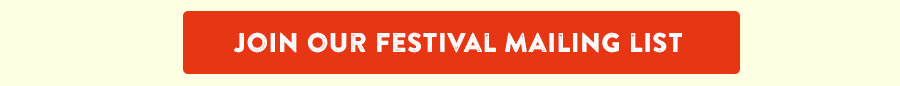 Join the festival mailing list