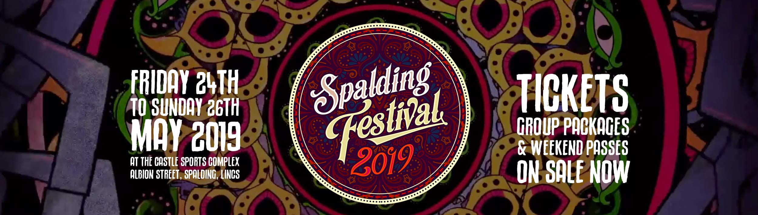 Spalding Festival 2019 - 24th 26th May 2019. Tickets on Sale Now at spaldingfestival.co.uk